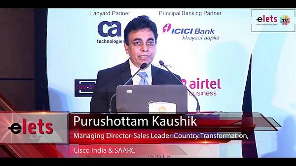 Pusrushottam Kaushik, MD, Sales, Growth Verticals, Cisco India & SAARC