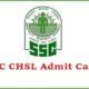 SSC CHSL Admit Card released