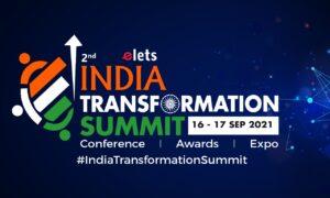 Elets India Transformation Summit & Awards